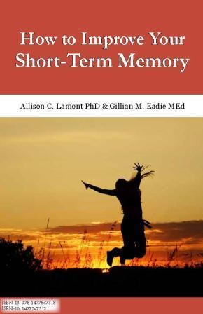 How to Improve My Short-Term Memory